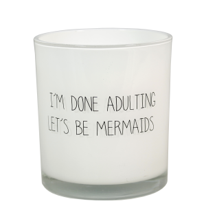 GEURKAARS - I'M DONE ADULTING LET'S BE MERMAIDS - GEUR: FRESH COTTON